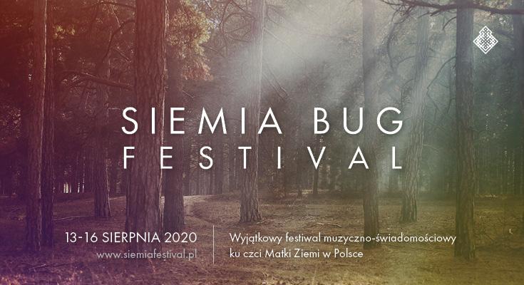 Siemia Bug Festival – wydarzenie, któremu patronujemy przeniesione na wiosnę/lato 2021